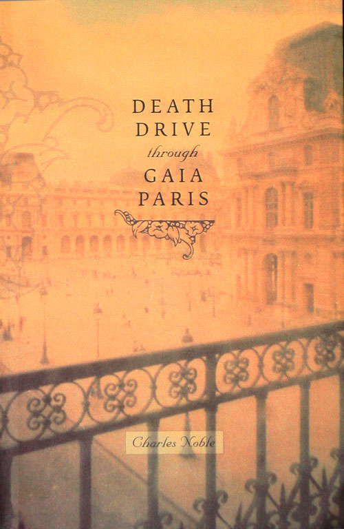 Death Drive through Gaia Paris